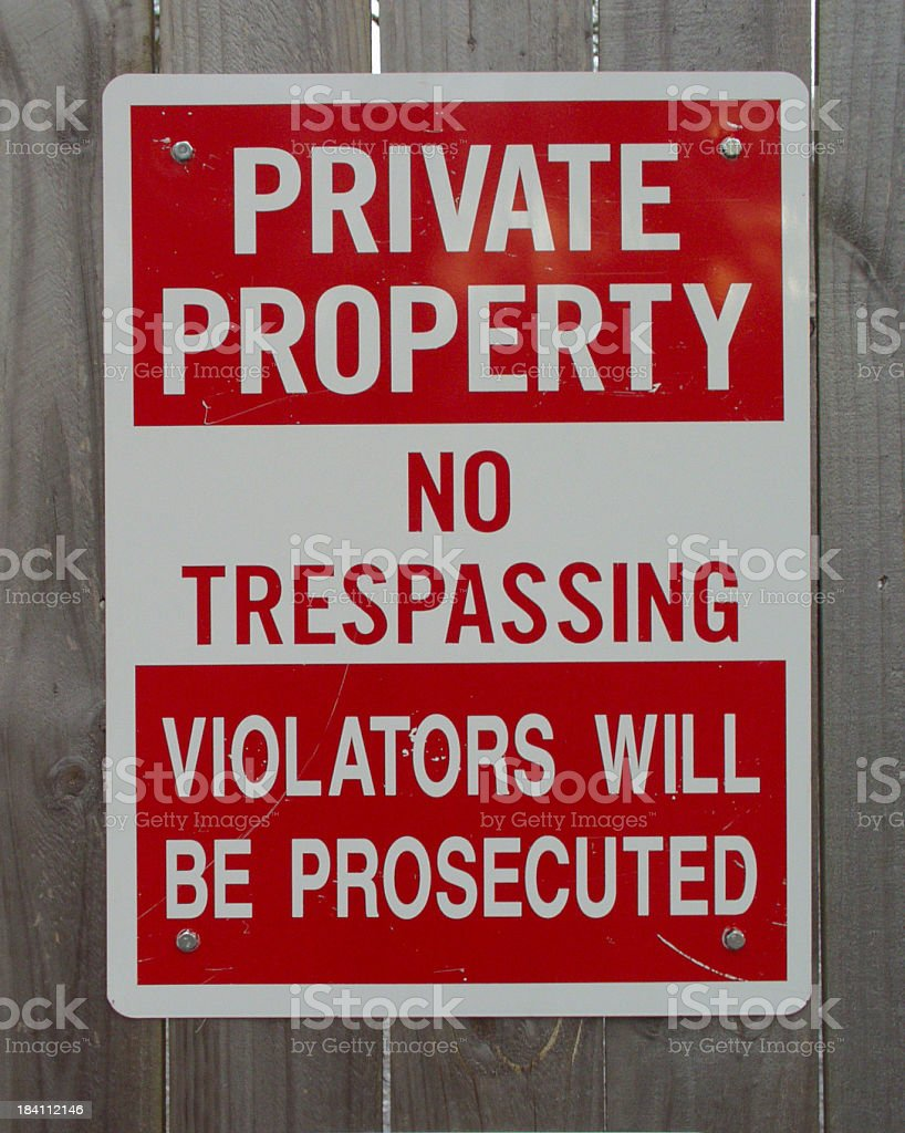 Private Property! stock photo