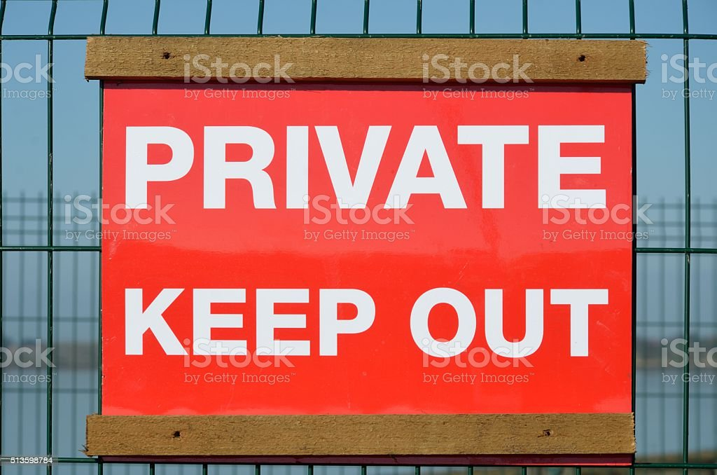 Private sign to keep out stock photo