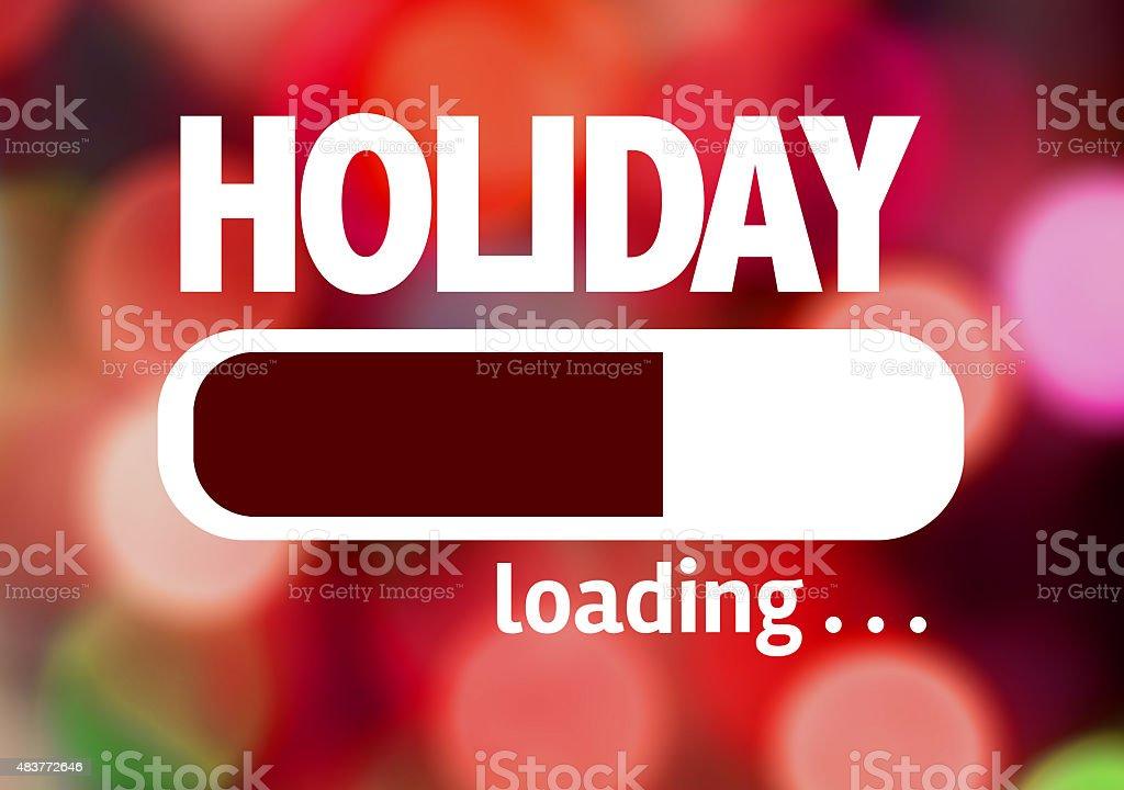 Progress Bar Loading with the text: Holiday stock photo