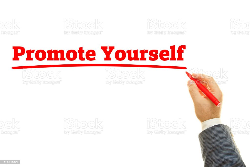 Promote Yourself. stock photo
