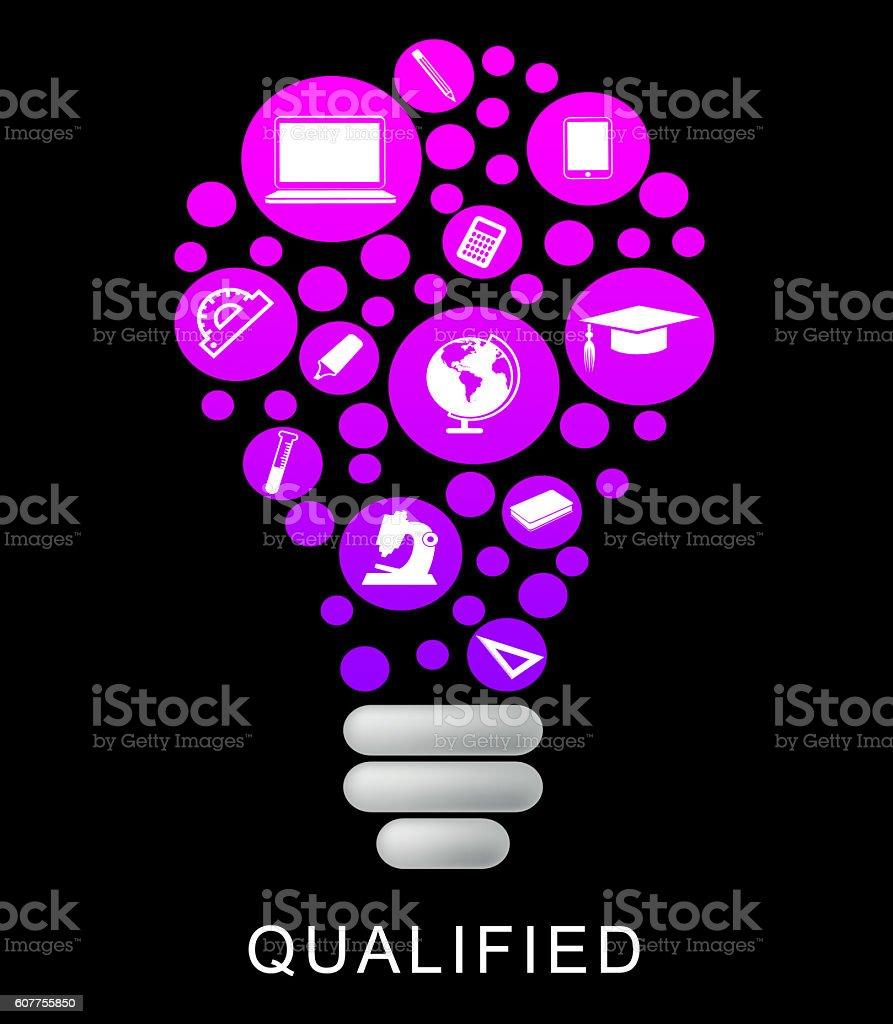 Qualified Lightbulb Represents Proficient Qualifications And Ski stock photo