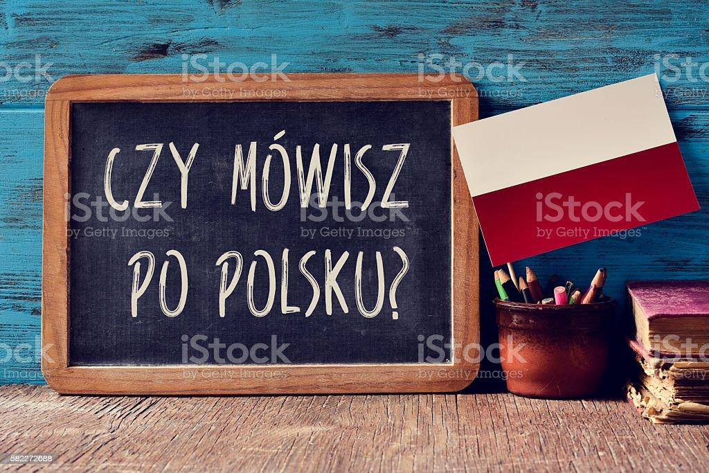question do you speak Polish? written in Polish stock photo