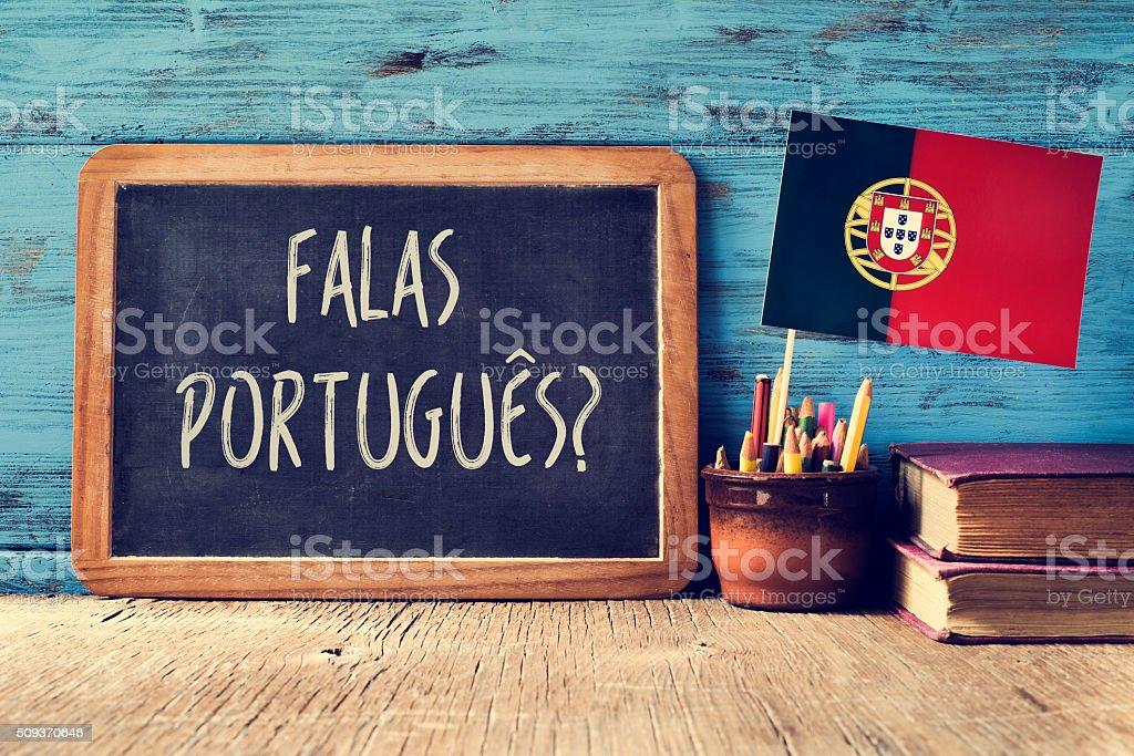 question falas portuges? do you speak Portuguese? stock photo