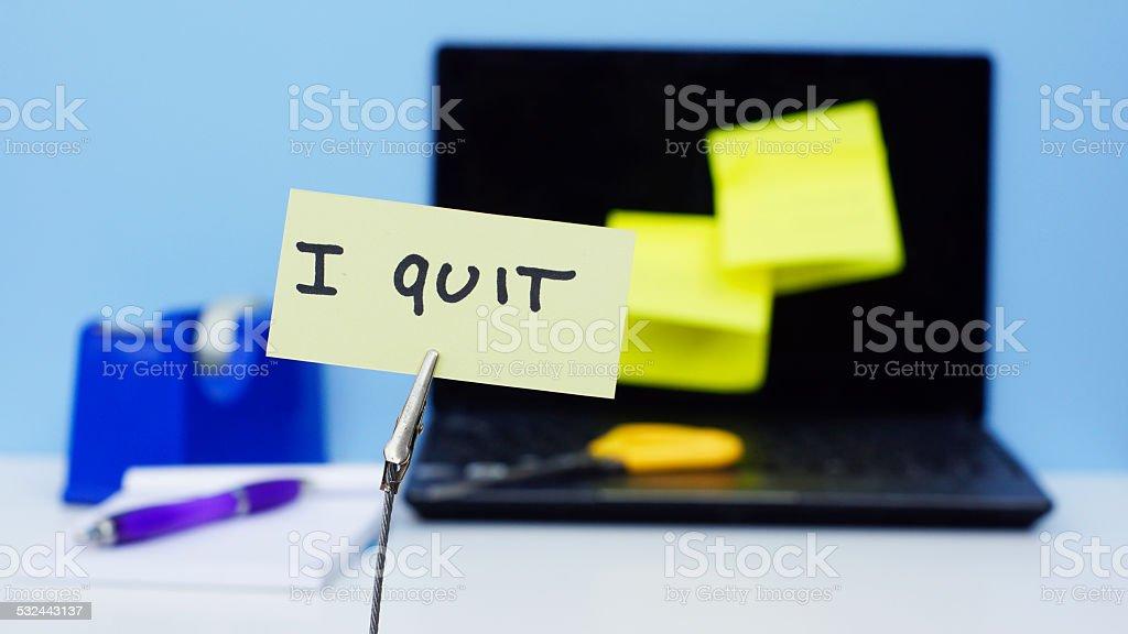 I quit memo stock photo