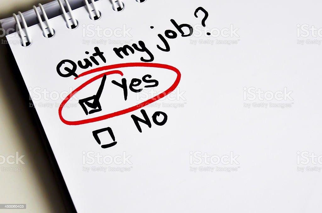Quit my job decision stock photo