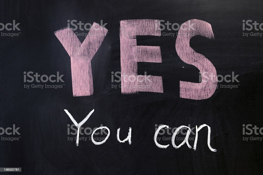 """""""YES you can"""" on chalkboard royalty-free stock photo"""
