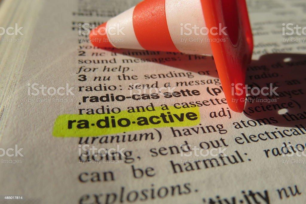 Radioactive - dictionary definition stock photo