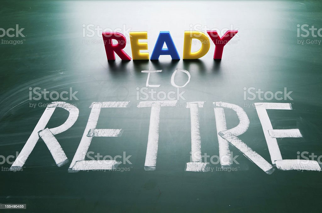 Ready to retire, conceptual words on blackboard. royalty-free stock photo
