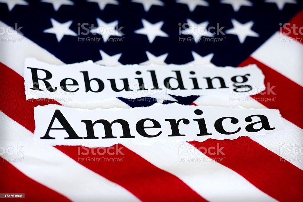 rebuilding America stock photo