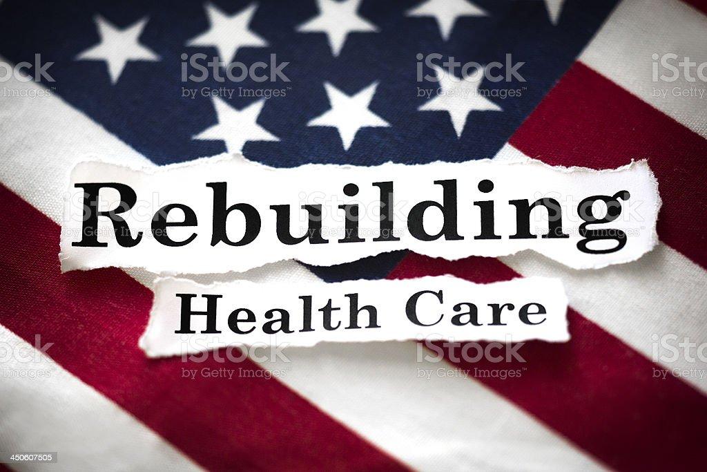 Rebuilding Health Care stock photo
