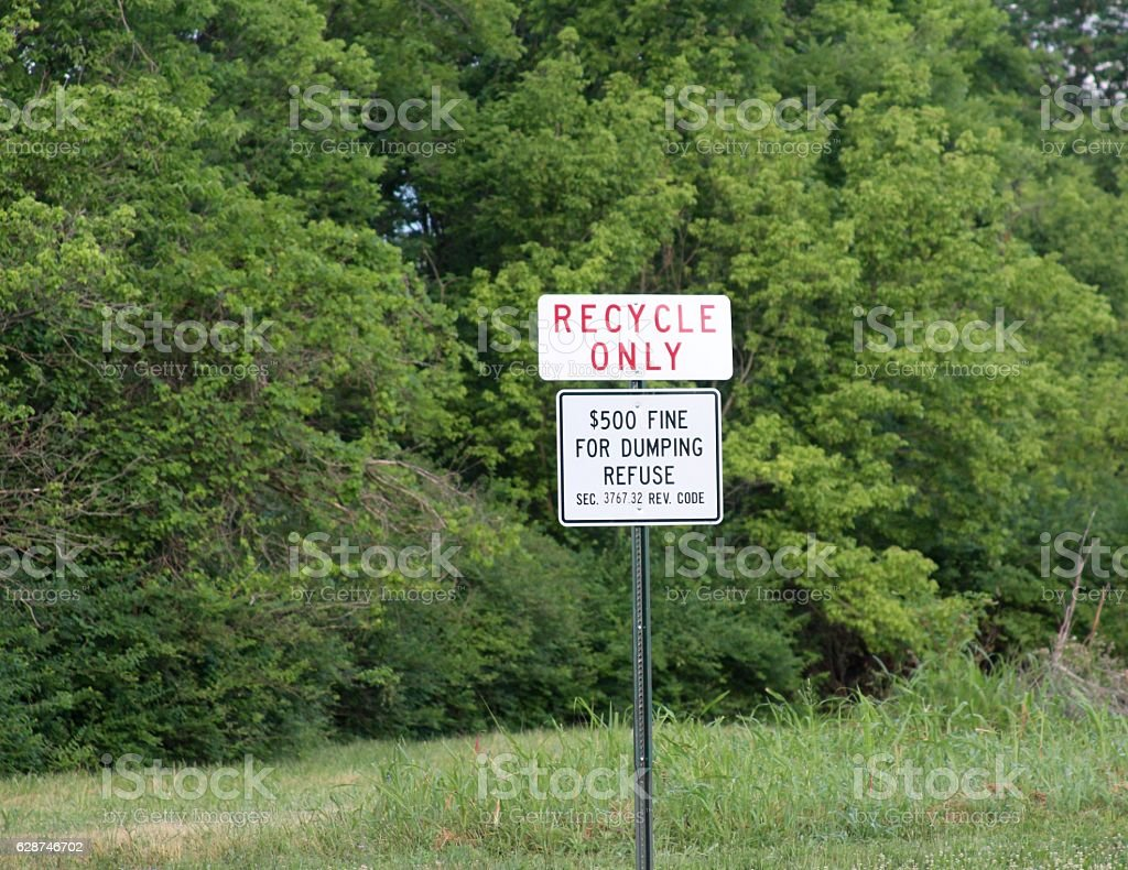 Recycle Only Sign stock photo