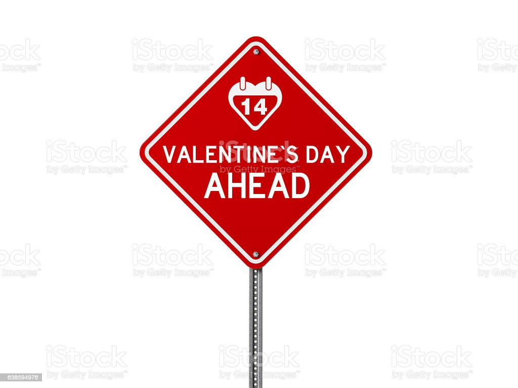 Red Valentine`s Day Ahead Sign Isolated On White Background stock photo
