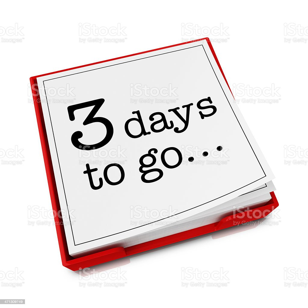 Reminder Pad: 3 days to go royalty-free stock photo