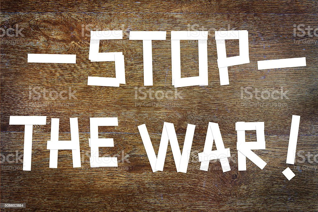 Requirement to stop the war stock photo
