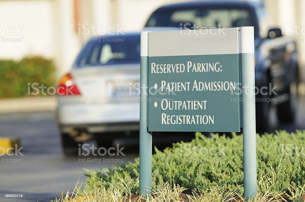 Sign in parking lot for reserved parking, patient admission, and...