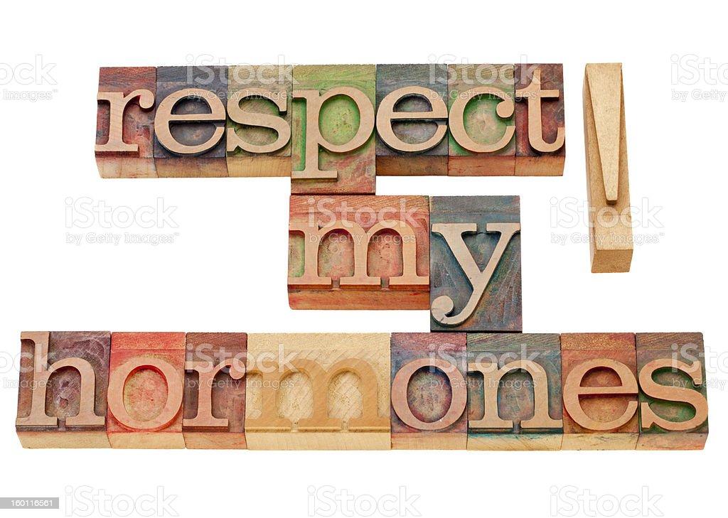respect my hormones stock photo