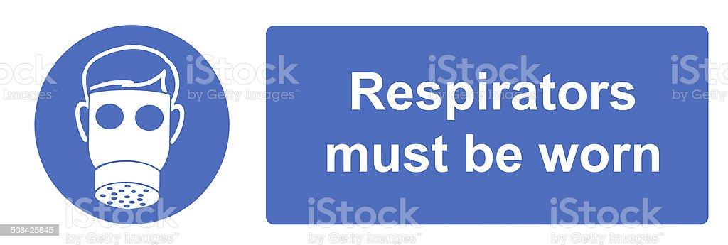 Respirators must be worn stock photo
