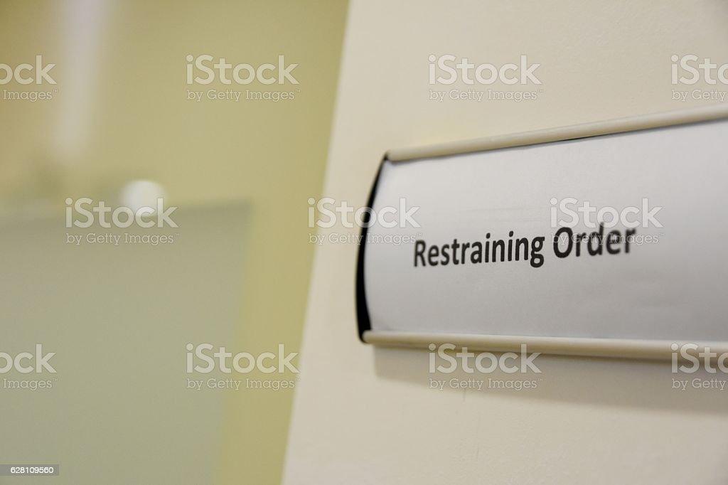 restraining Order sign stock photo