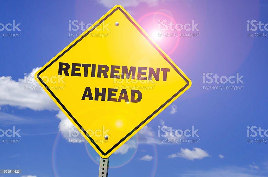 Retirement Ahead Sign stock photo