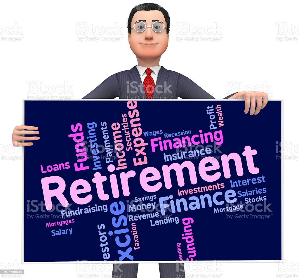 Retirement Word Indicates Finish Working And Pensioner stock photo