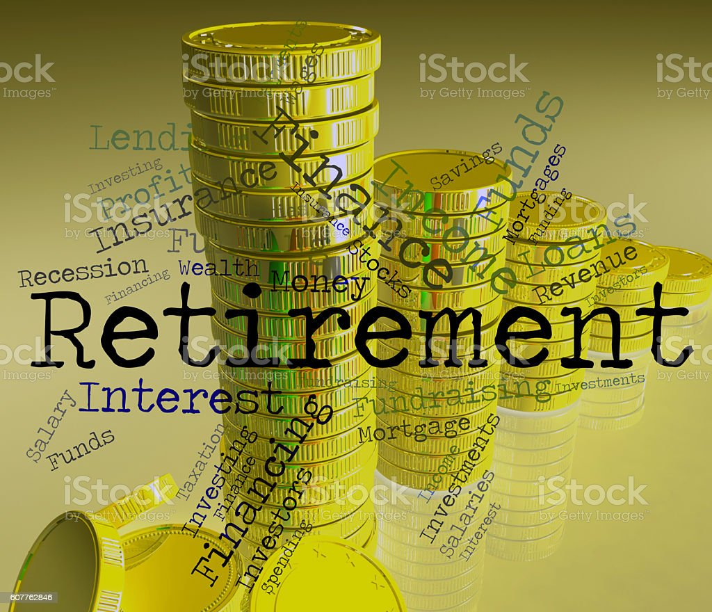 Retirement Word Shows Finish Work And Pensioner stock photo