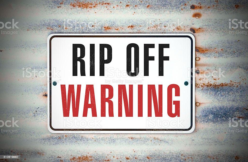 Rip Off Warning stock photo