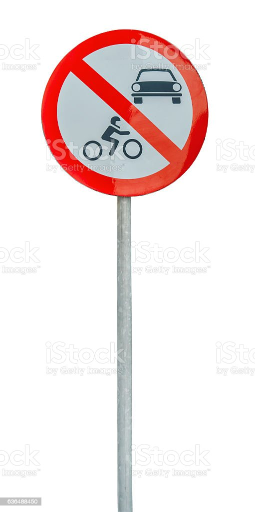 Road sign the passage of vehicles and bikes prohibited stock photo