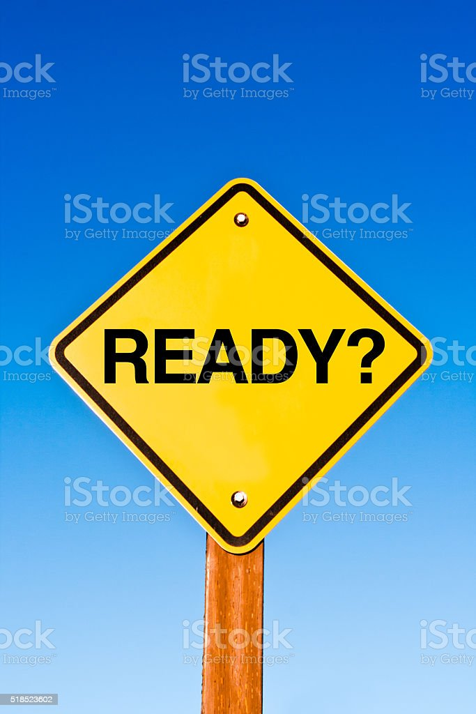 Road Sign with the Word 'READY?' A Question Ahead stock photo