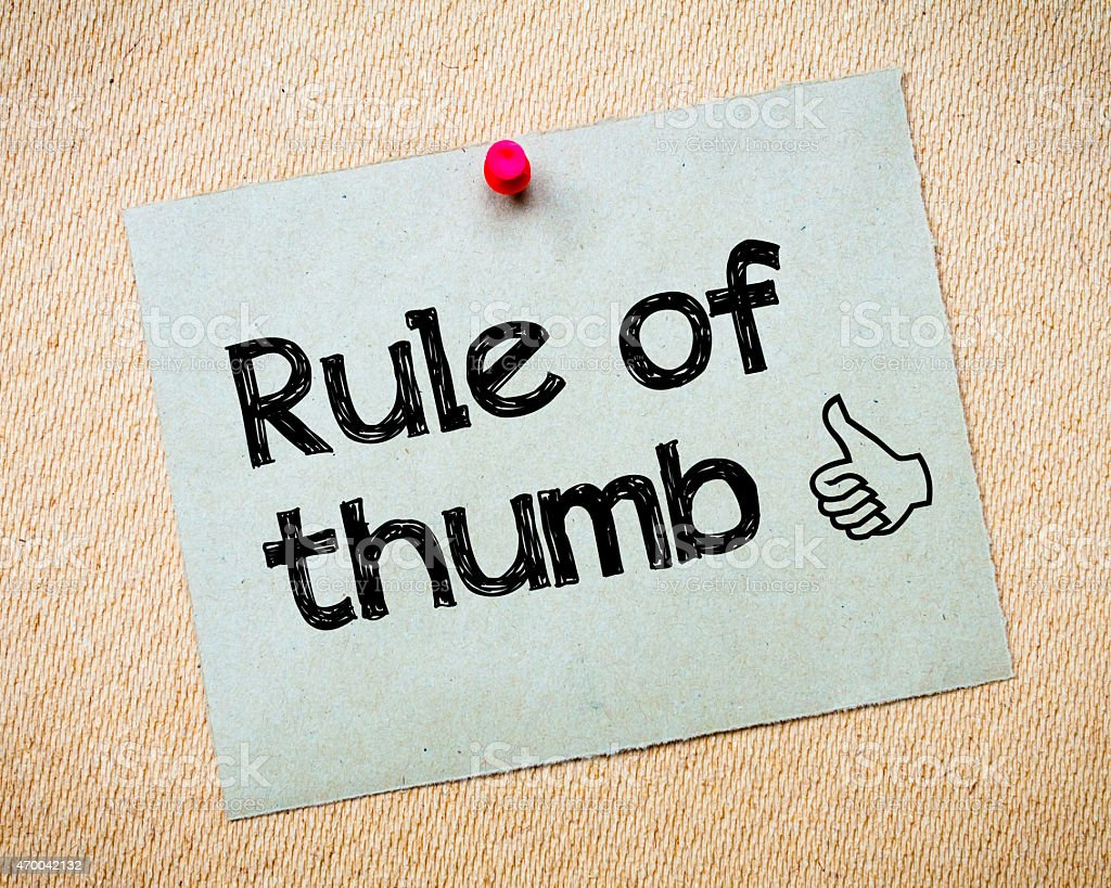 Rule of Thumb stock photo