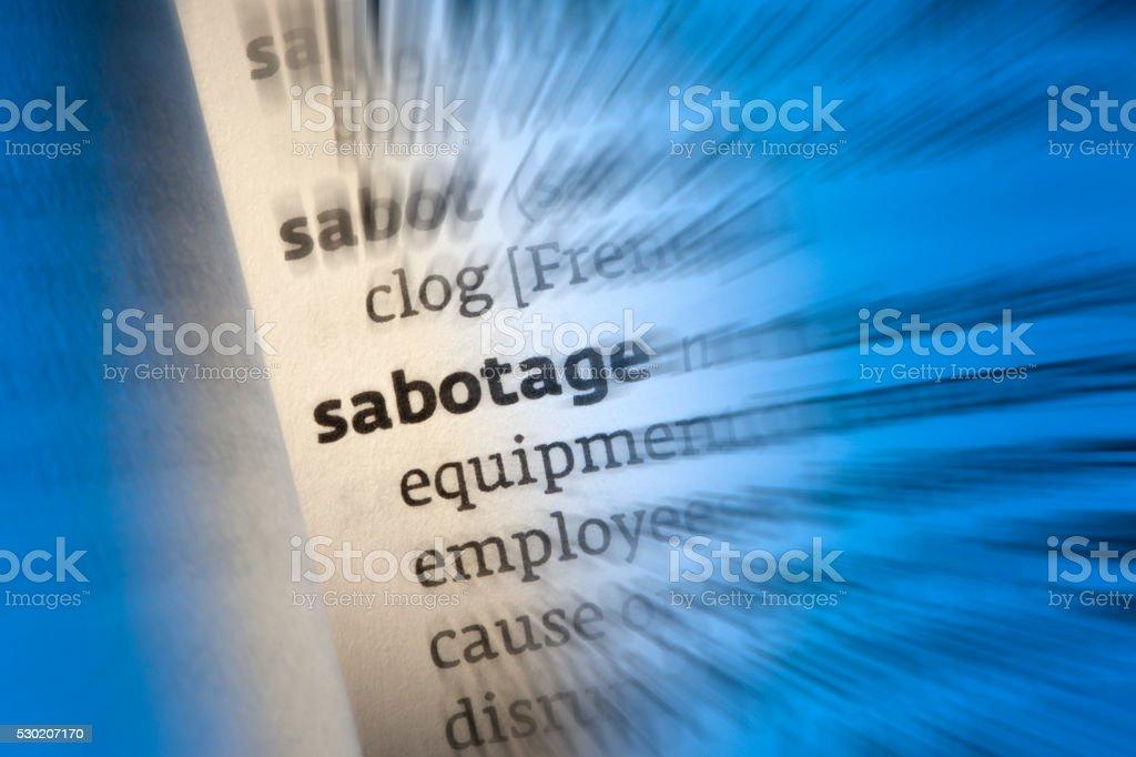 Sabotage - Dictionary Definition stock photo