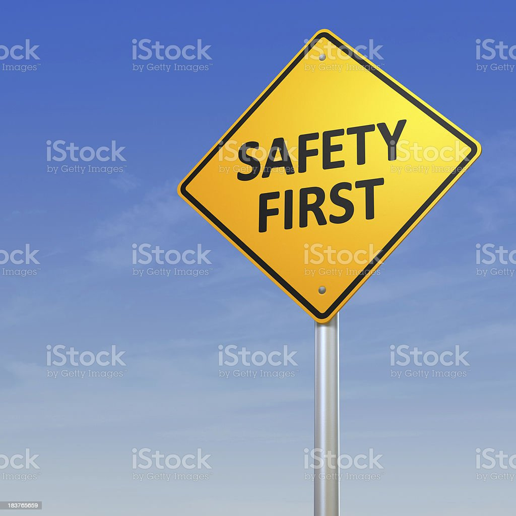 Safety First Warning Sign stock photo