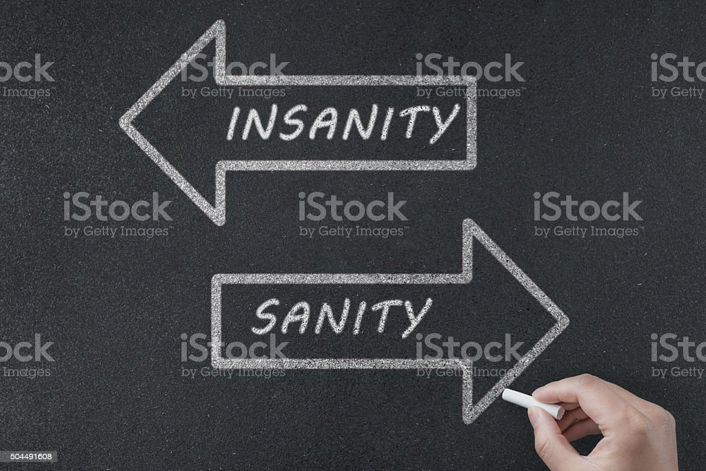Sanity or Insanity Arrows Concept stock photo