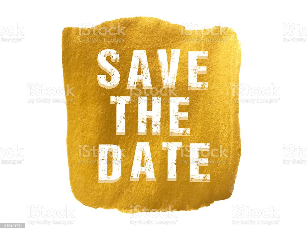 Save the date on Gold paint background stock photo