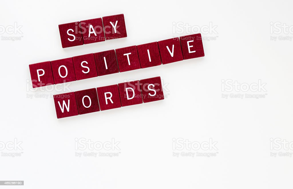 Say Positive Words, Horizontal stock photo