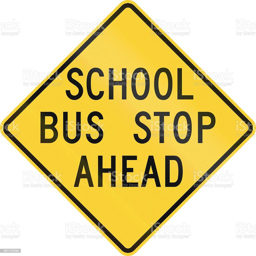 School Bus Stop Ahead stock photo
