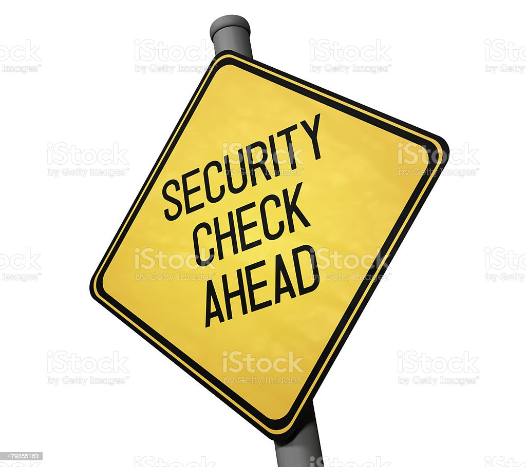 Security Check - Warning Sign stock photo