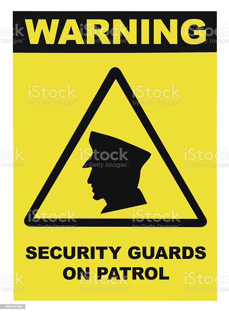 Security guards on patrol warning text sign, isolated stock photo