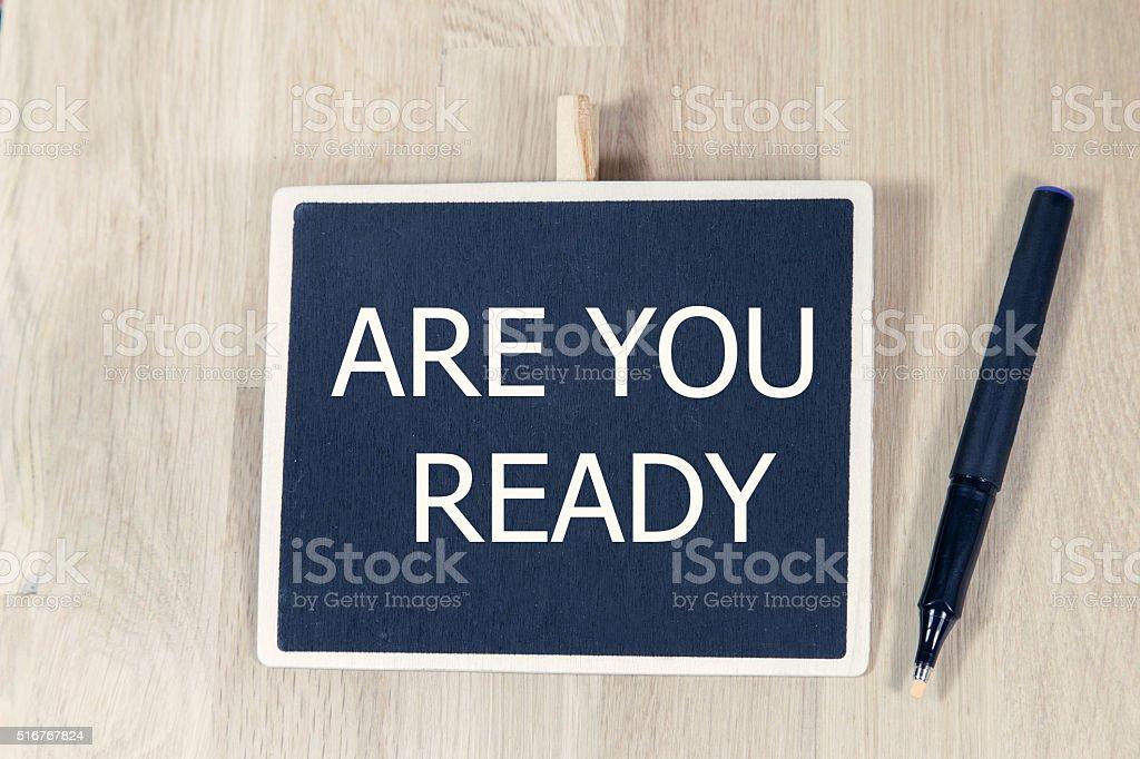 sentence are you ready written chalkboard stock photo
