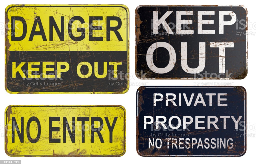 Set of rusty sign, danger, keep out, private property. stock photo