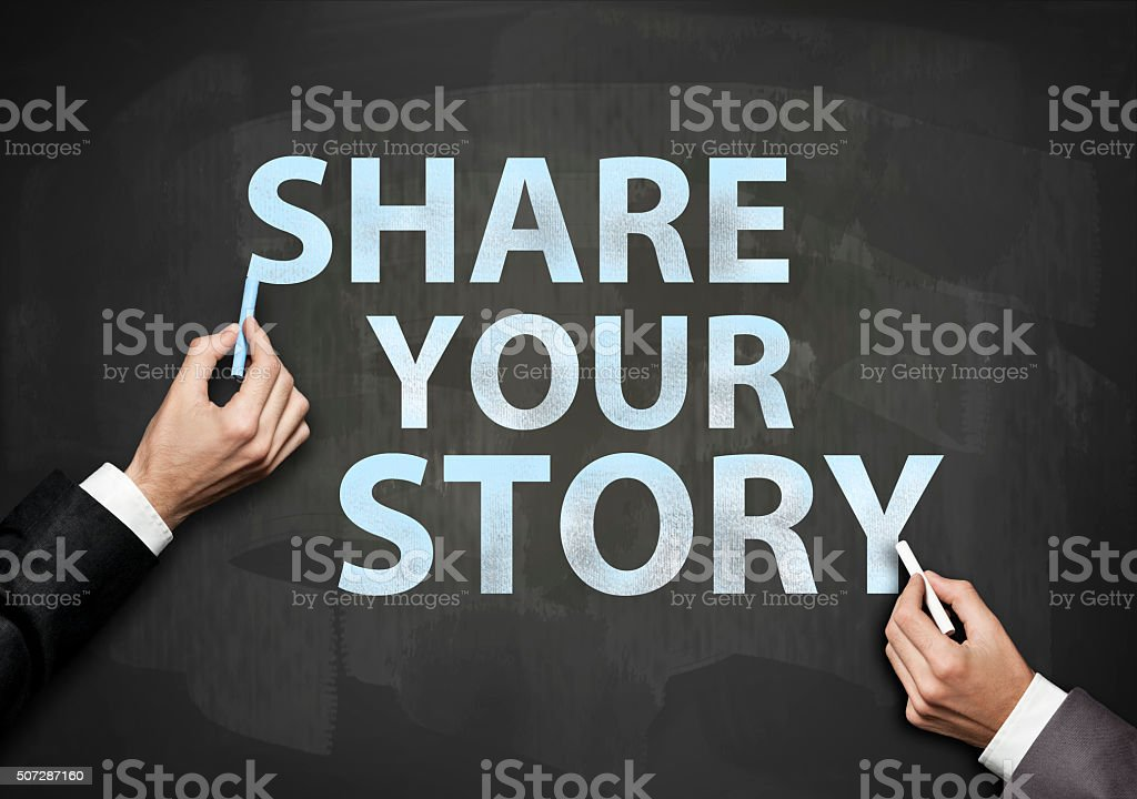 Share your story / Blackboard concept (Click for more) stock photo