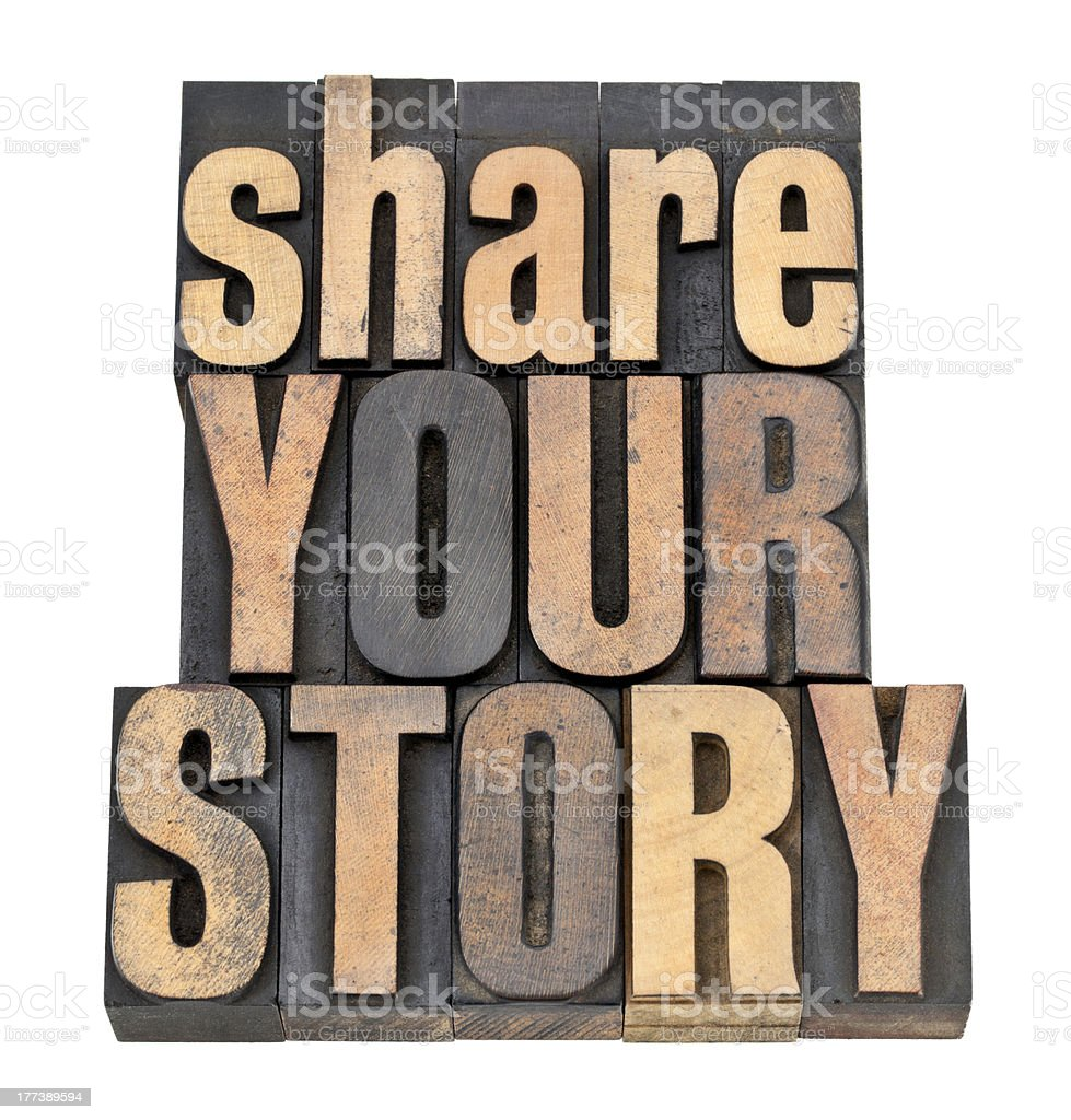 share your story in wood type royalty-free stock photo