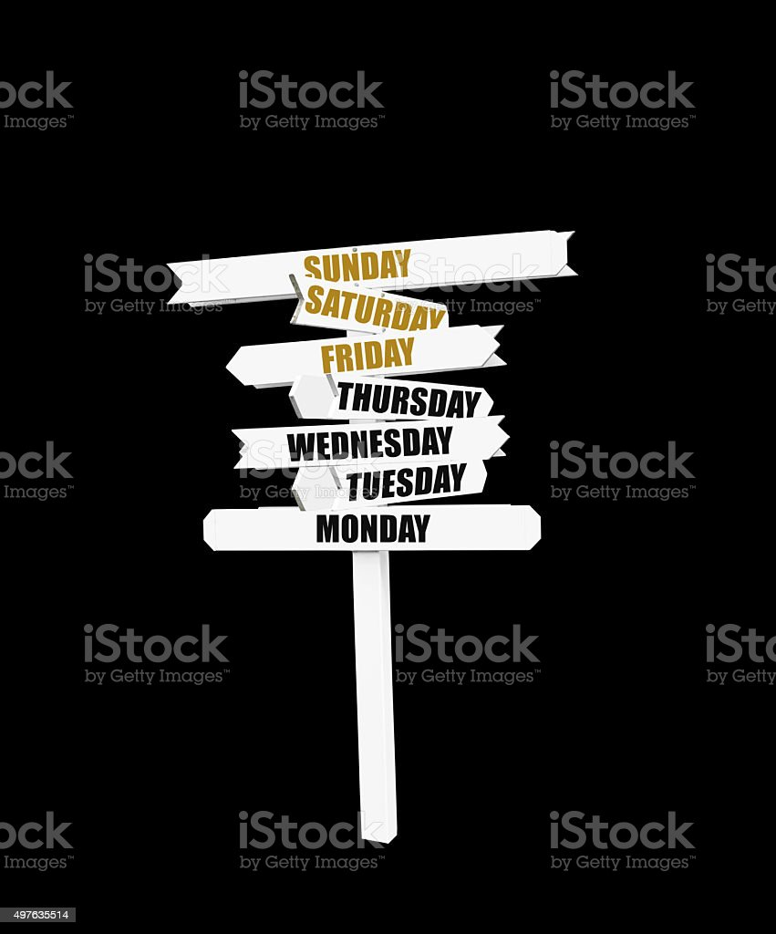 Sign Days of the Week stock photo