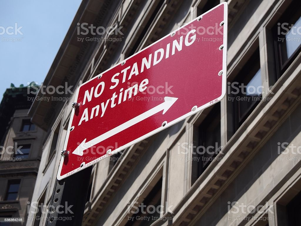 Sign of no standing stock photo