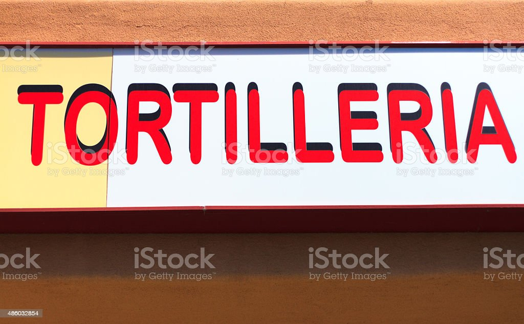'TORTILLERIA' Sign on Shop (Close-Up) stock photo