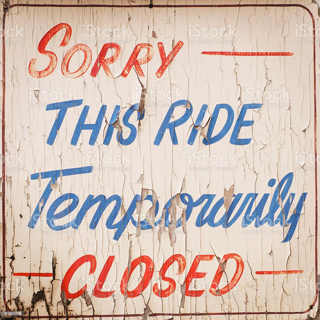 sign reading: 'this ride is temporarily closed' royalty-free stock photo