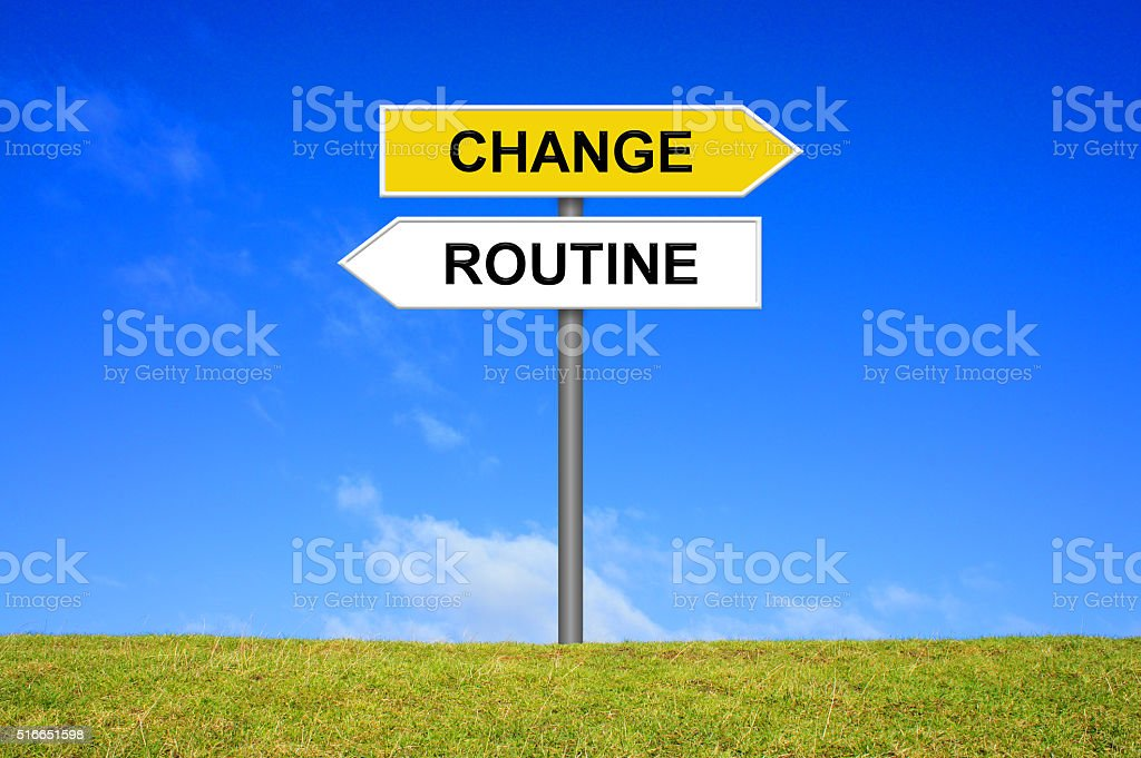 Sign shows change or routine stock photo