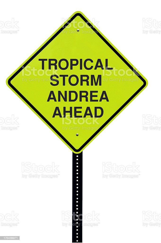 Sign warning of tropical storm Andrea. royalty-free stock photo