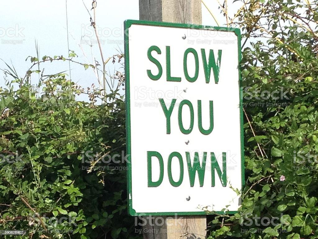 Slow You Down stock photo