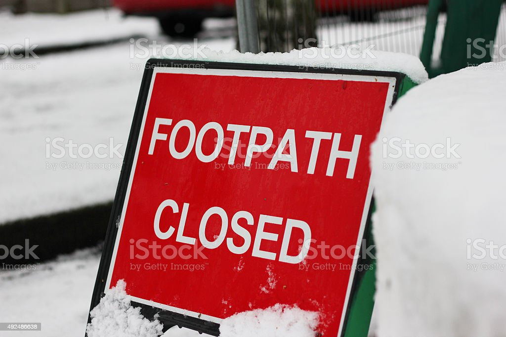 Snow Footpath Closed Sign stock photo