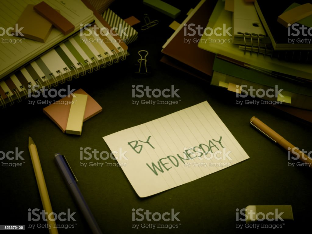 Somebody Left the Message on Your Working Desk; By Wednesday stock photo